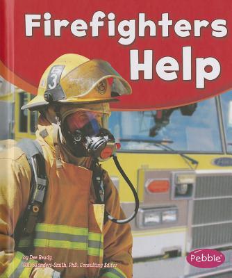 Firefighters Help By Ready, Dee